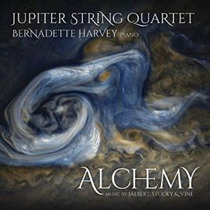 Alchemy The Jupiter String Quartet with Bernadette Harvey, piano