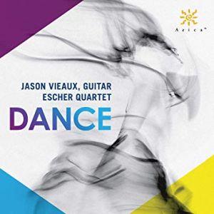 Dance Jason Vieaux, Escher String Quartet compact disc Azica Records, ACD-71328 Release date: 7/19/2019