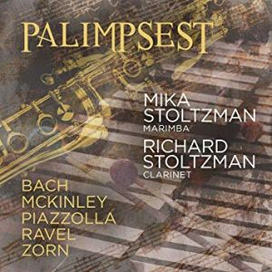 Palimpsest Mika Stoltzman, marimba, Richard Stoltzman, clarinet Audio CD Label: Avie, AV2409 Release date: June 7, 2019