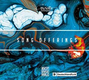 Riot Ensemble: Song Offerings