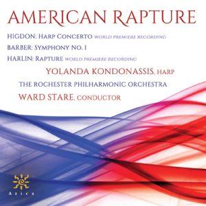 American Rapture Rochester Philharmonic Ward Stare, conductor Yolanda Kondonassis, harp Azica Records,, ACD-71327 Release date: 17 May 2019